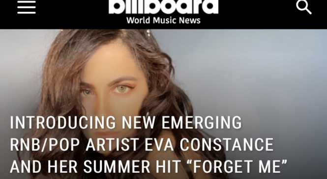 Brilliant American Musician Eva Constance's new song 'Forget Me' gets featured on the Billboard
