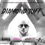 Versatile hip-hop artist Diamond Tuff is preparing for the release of his debut track 'Bitch Woah.'