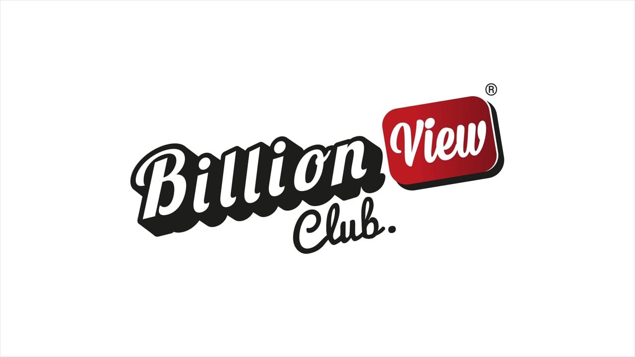 The Billion View Club