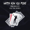 2Recklezz brings something refreshing to the hip-hop table with his new anthem 'Watch How You Move'